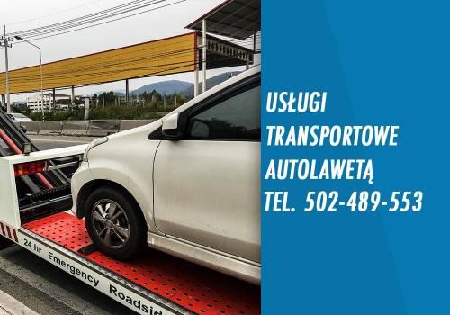9b4bf593af52f4 Usługi transportowe Pomoc drogowa Autolaweta 502-489-553 holowanie