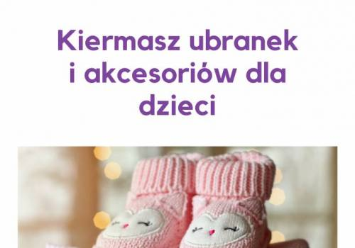 4d6f8d87504a4 Wiosenny Kiermasz odzieży i akcesoriów dziecięcych